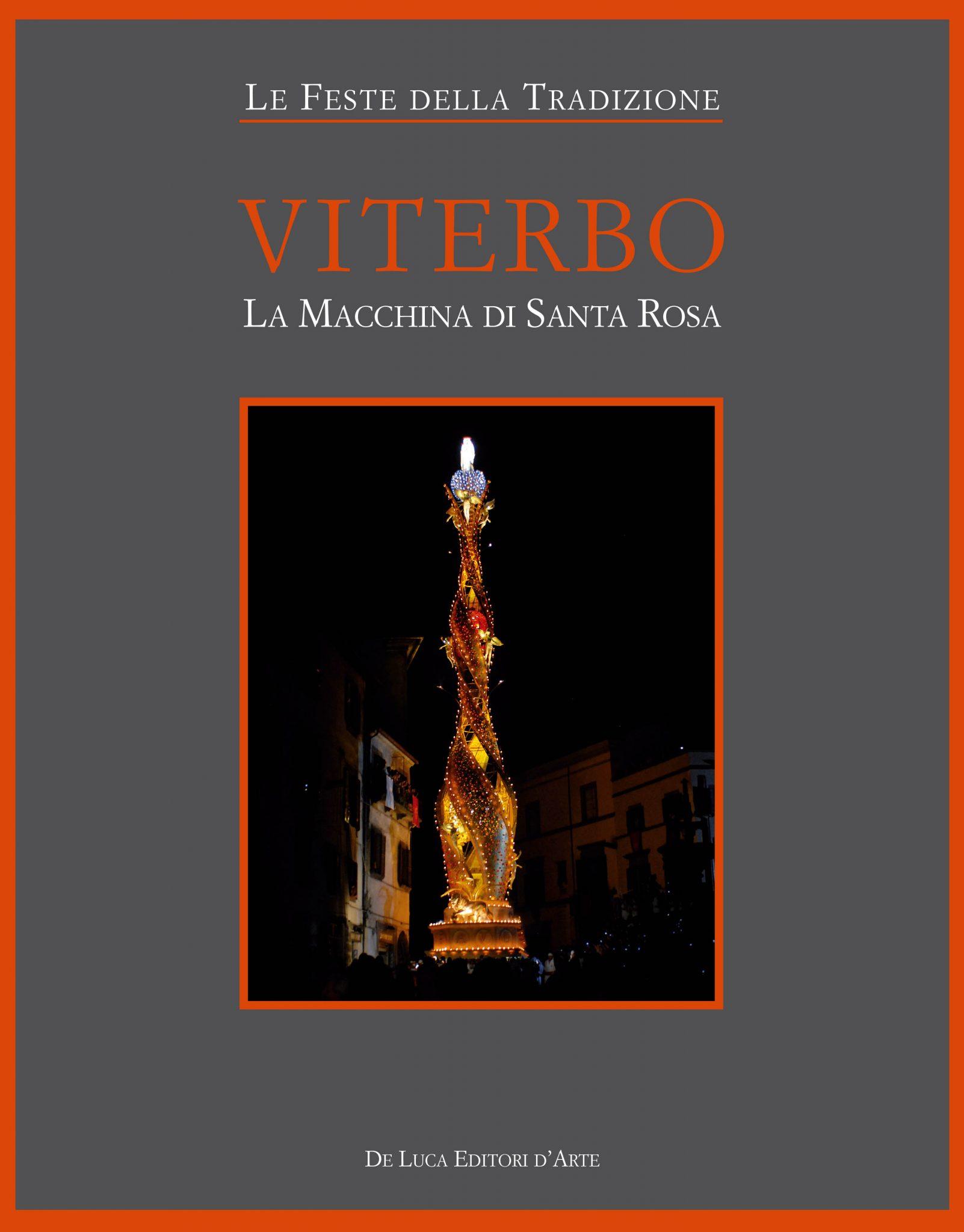 Viterbo – La macchina di santa Rosa