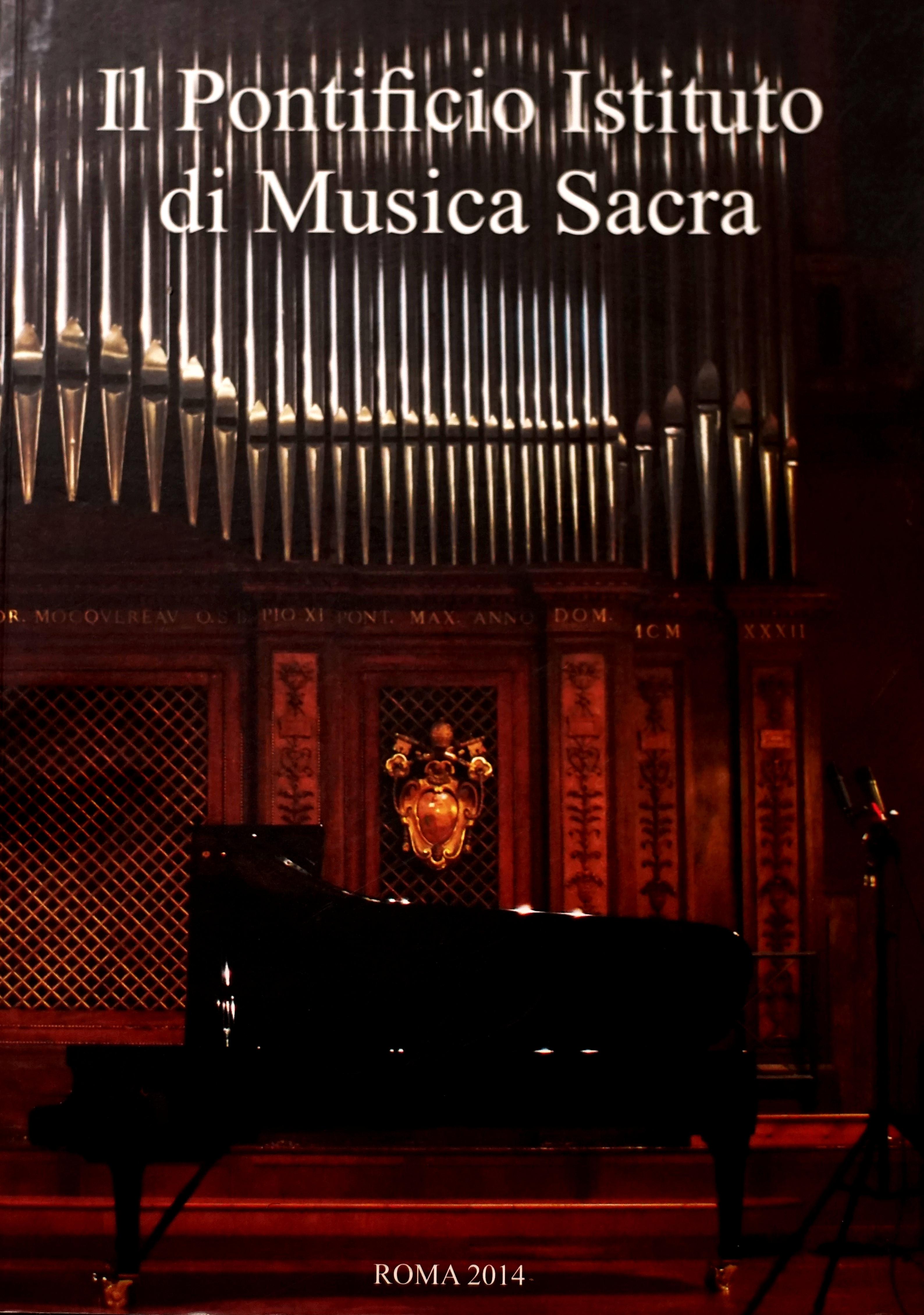 Il Pontificio Istituto di Musica Sacra